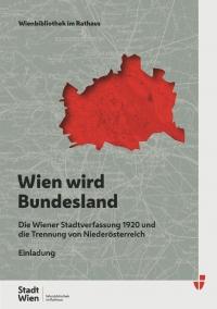 Wien wird Bundesland_Ausstellung der Wienbibliothek im Rathaus