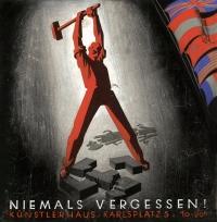 Deckfarbe auf Papier; Roter Mann zertrümmert mit Hammer Hakenkreuz und Fasces, darüber wehen die britische, österreichische, sowjetische, US-amerikanische und französische Flagge