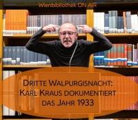 Lesung mit Karl Markovics: Dritte Walpurgisnacht - Karl Kraus dokumentiert das Jahr 1933