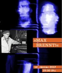 Einladung zur Finissage der Ausstellung Max Brand. Konzert Max brennt!